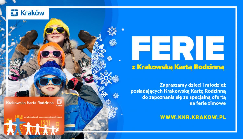 Ferie 2021 z Krakowską Kartą Rodzinną