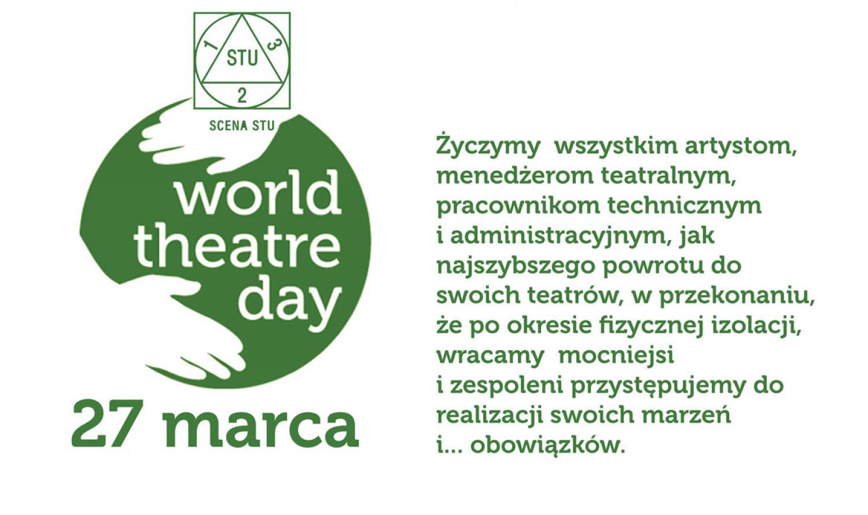 27 marca - Międzynarodowy Dzień Teatru.