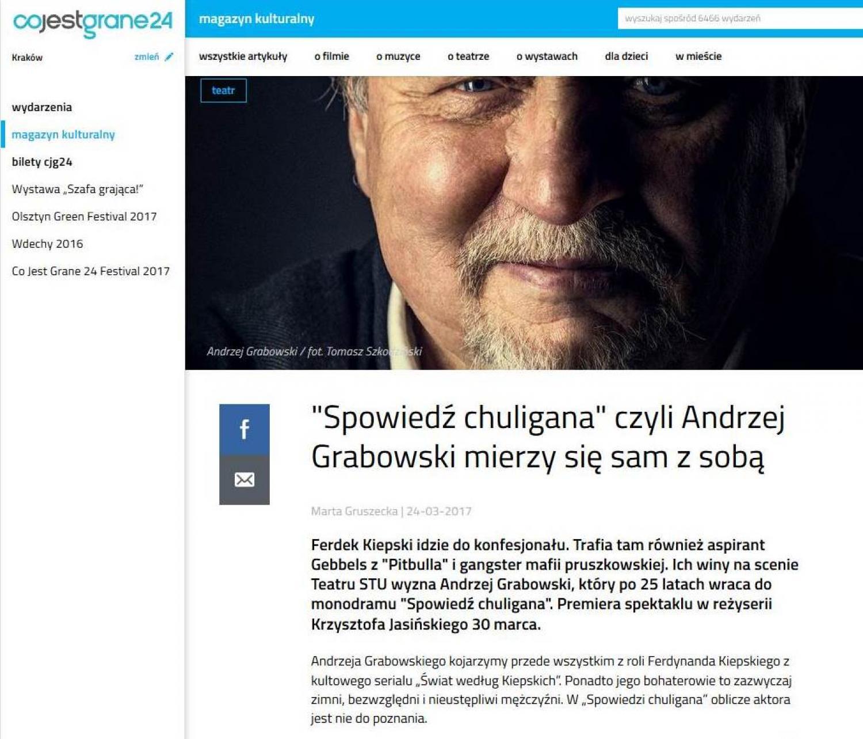 """CoJestGrane24: """"Spowiedź chuligana"""" czyli Andrzej Grabowski mierzy się sam z sobą"""